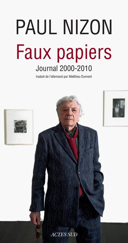 FAUX PAPIERS - JOURNAL 2000-2010