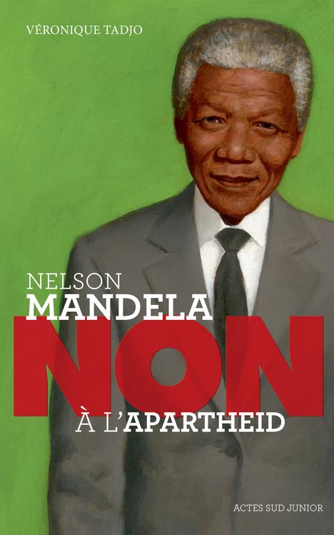 NELSON MANDELA : NON A L'APARTHEID (NE)