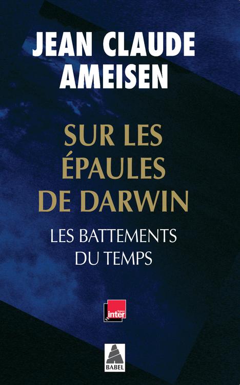 SUR LES EPAULES DE DARWIN BABEL 1227 - LES BATTEMENTS DU TEMPS