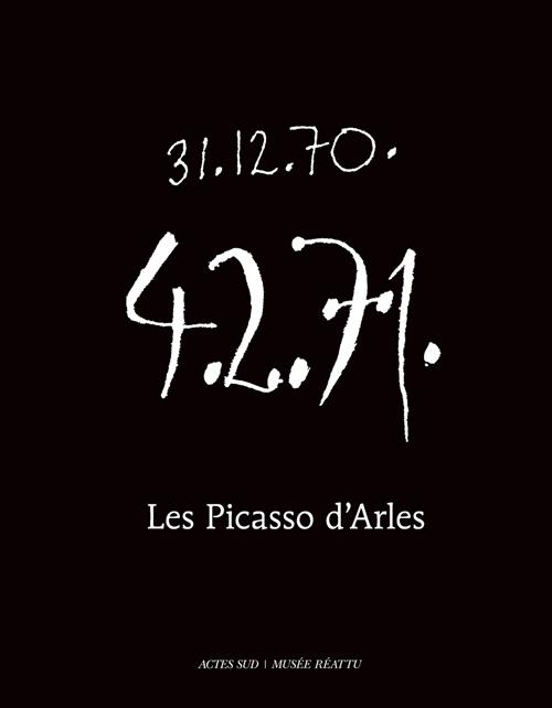 PICASSO D'ARLES (LES) - PORTRAIT D'UN MUSEE