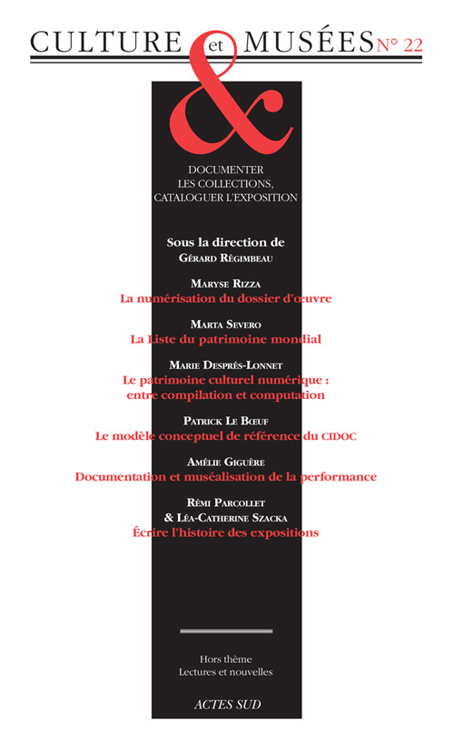 REVUE CULTURE ET MUSEES N 22 - DOCUMENTER LES COLLECTIONS, CATALOGUER L'EXPOSITION