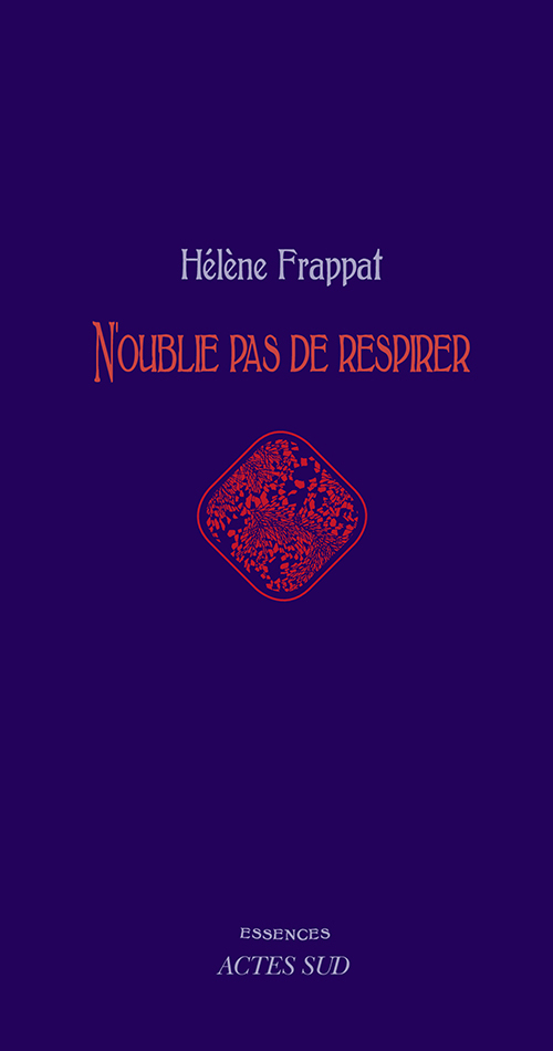 N'OUBLIE PAS DE RESPIRER