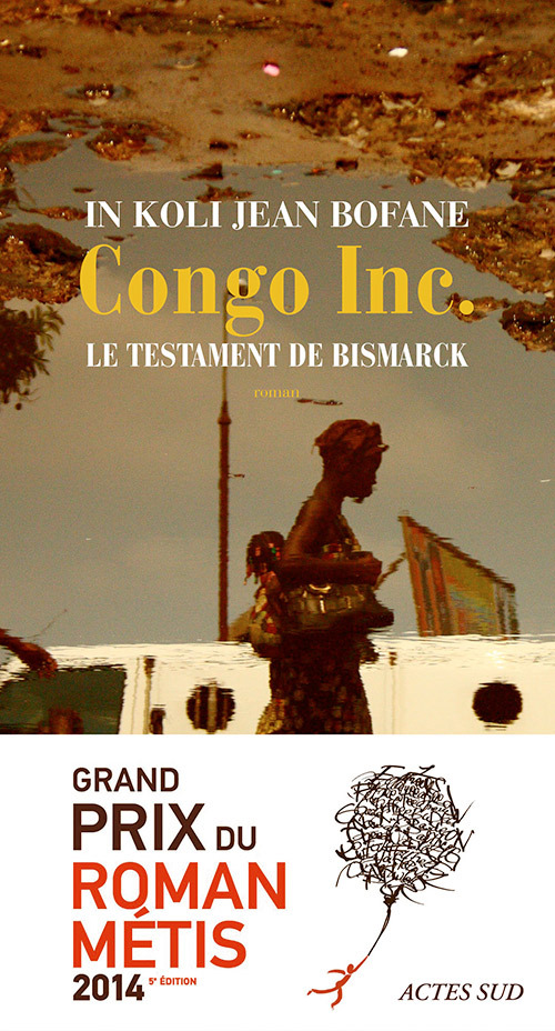 CONGO INC - LE TESTAMENT DE BISMARCK