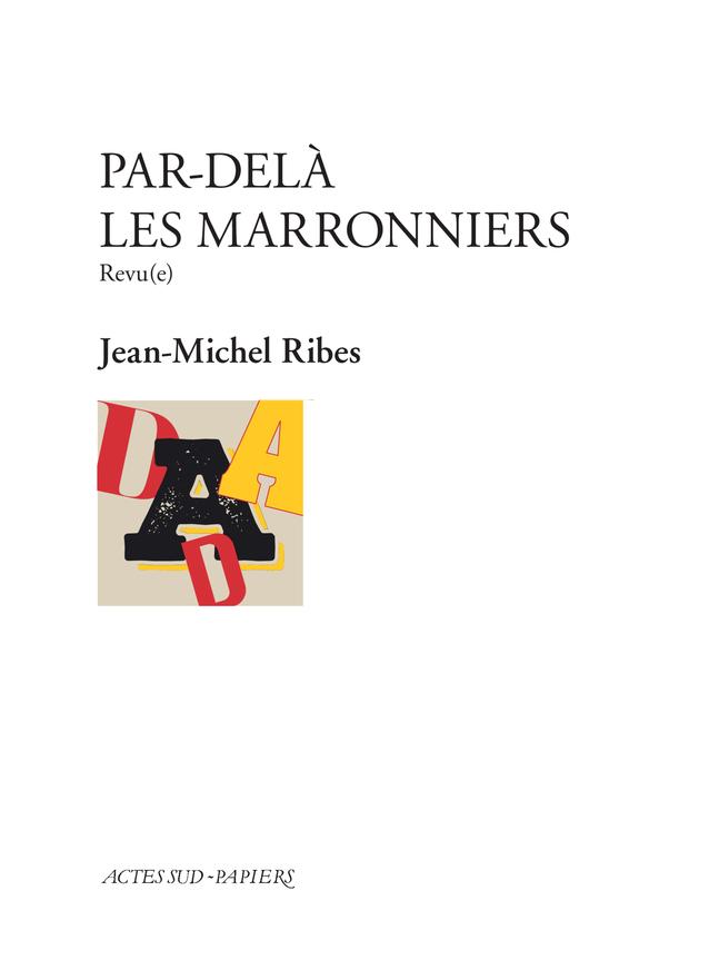 PAR DELA LES MARRONNIERS - REVU(E)
