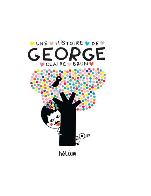 HISTOIRE DE GEORGE (UNE)