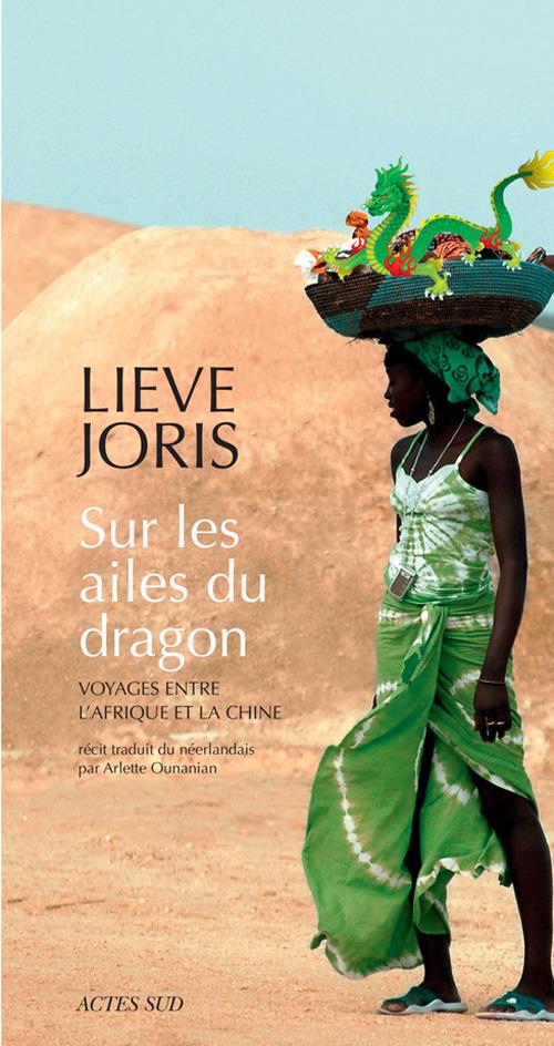 SUR LES AILES DU DRAGON VOYAGES ENTRE L'AFRIQUE ET LA CHINE