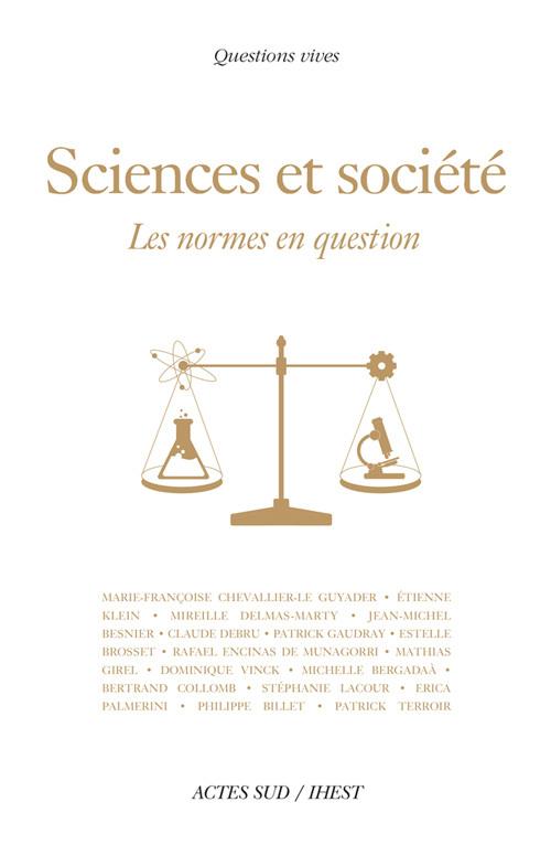 SCIENCES ET SOCIETE - LES NORMES EN QUESTION