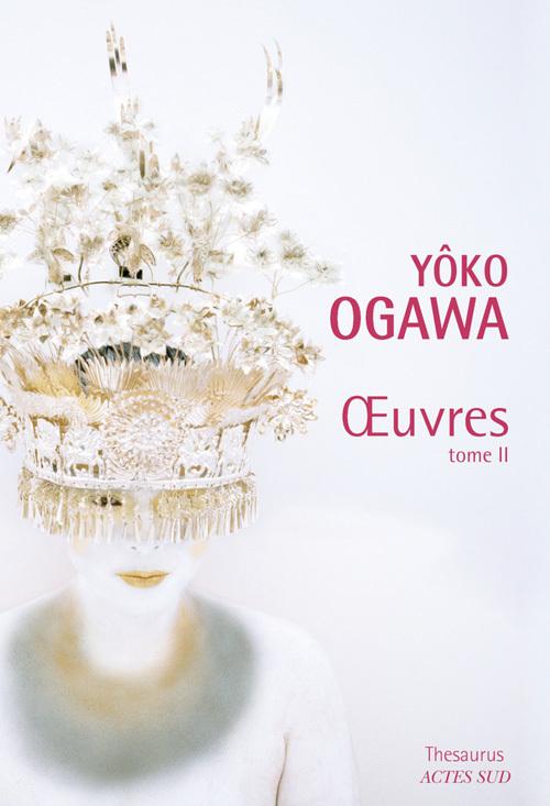 YOKO OGAWA - OEUVRES T2