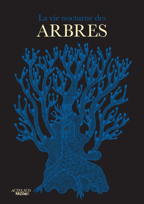LA VIE NOCTURNE DES ARBRES-1ERE EDITION