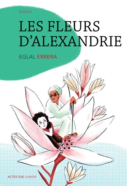 FLEURS D'ALEXANDRIE (NE) (LES)
