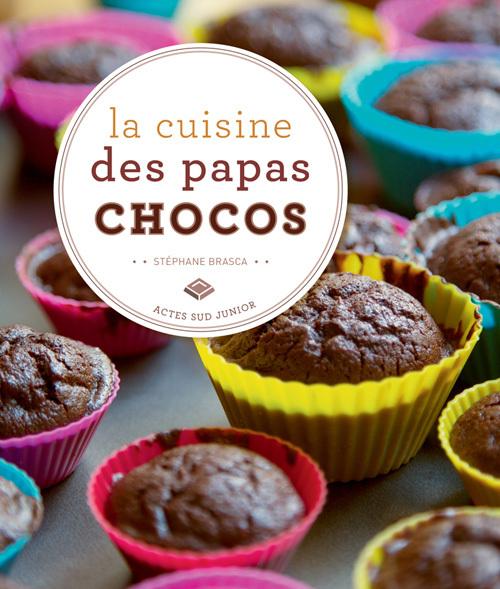 LA CUISINE DES PAPAS CHOCOS