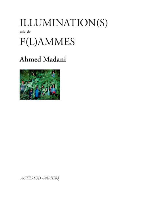 ILLUMINATION(S) SUIVI DE F(L)AMMES
