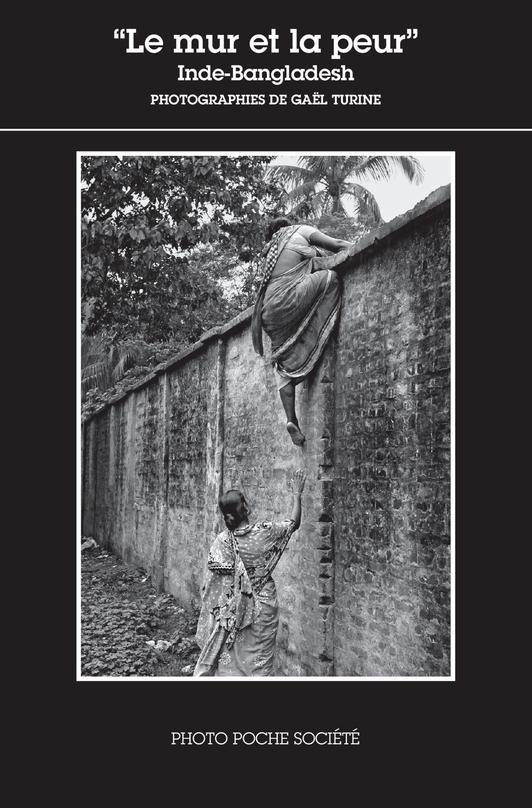 MUR ET LA PEUR (LE) - INDE - BANGLADESH