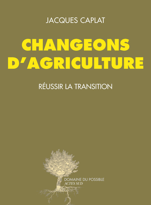 CHANGEONS D'AGRICULTURE