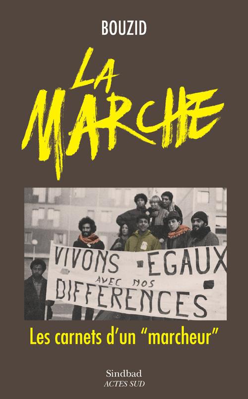 LA MARCHE - LES CARNETS D'UN MARCHEUR