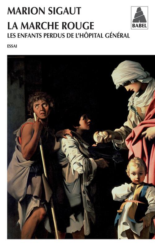LA MARCHE ROUGE LES ENFANTS PERDUS DE L'HOPITAL GENERAL