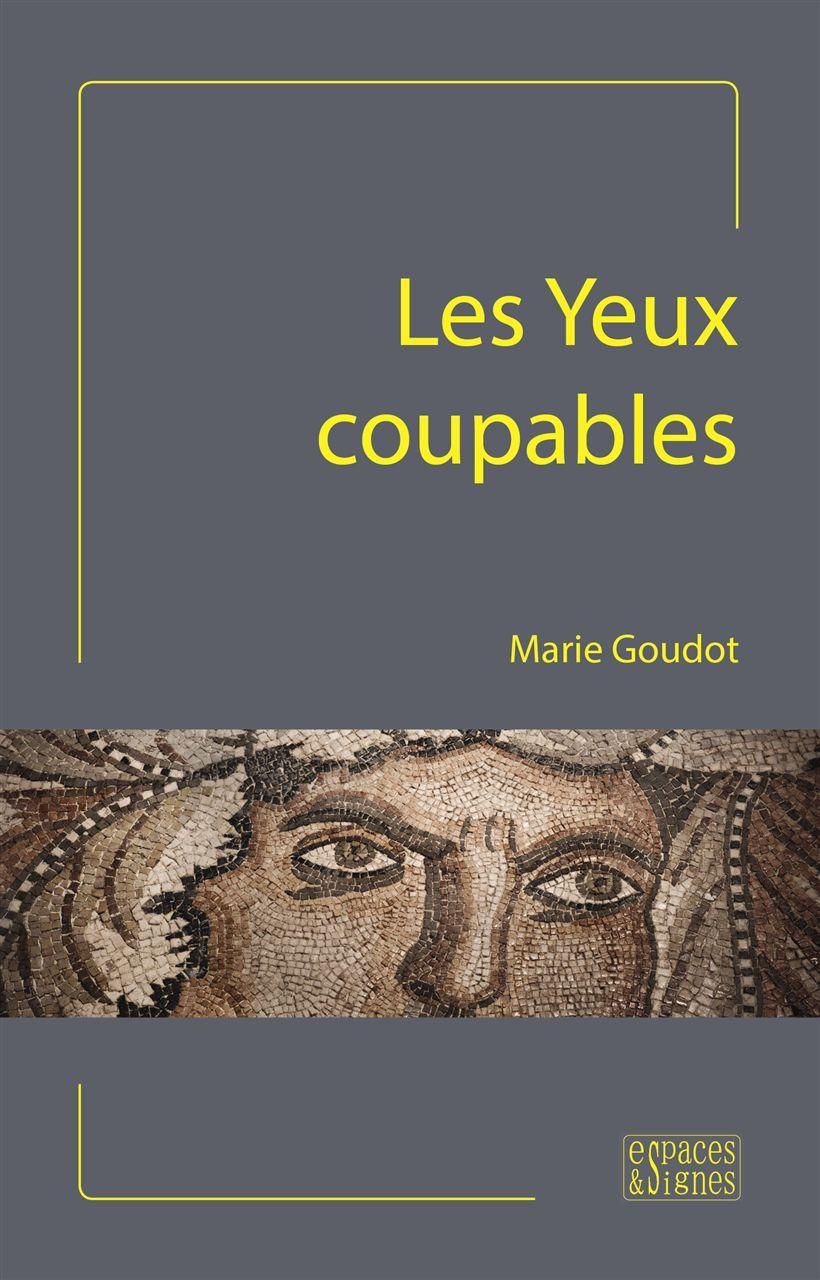 YEUX COUPABLES (LES)