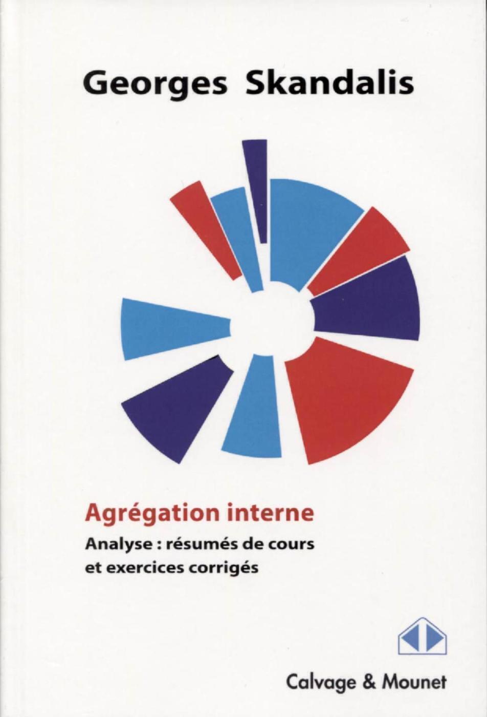 AGREGATION INTERNE - ANALYSE  RESUMES DE COURS ET EXERCICES CORRIGES