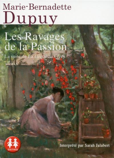 LES RAVAGES DE LA PASSION