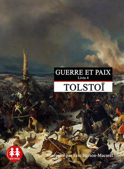 GUERRE ET PAIX TOME 4 - VOL04