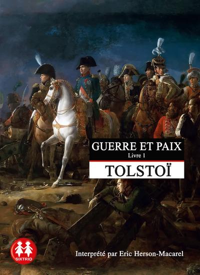GUERRE ET PAIX TOME 1 - VOL01