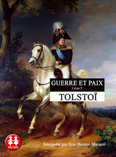 GUERRE ET PAIX TOME 2 - VOL02