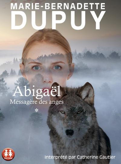 ABIGAEL MESSAGERE DES ANGES - TOME 1 - VOL01