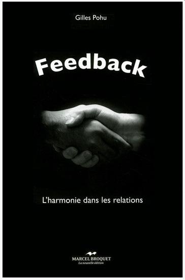 FEEDBACK : L' HARMONIE DANS LES RELATIONS