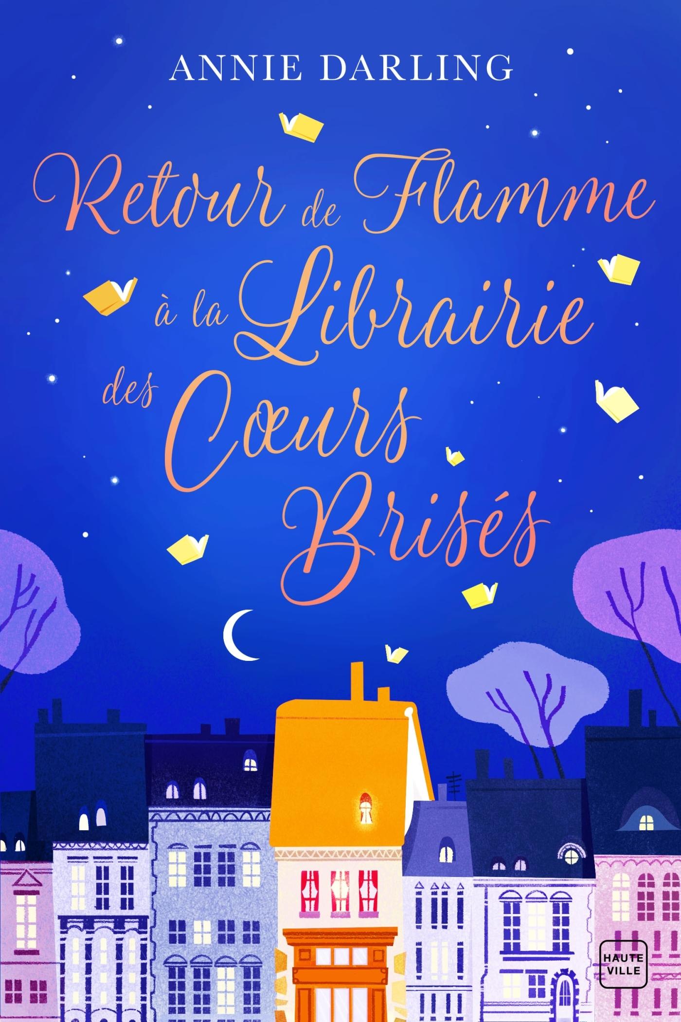 RETOUR DE FLAMME A LA LIBRAIRIE DES COEURS BRISES
