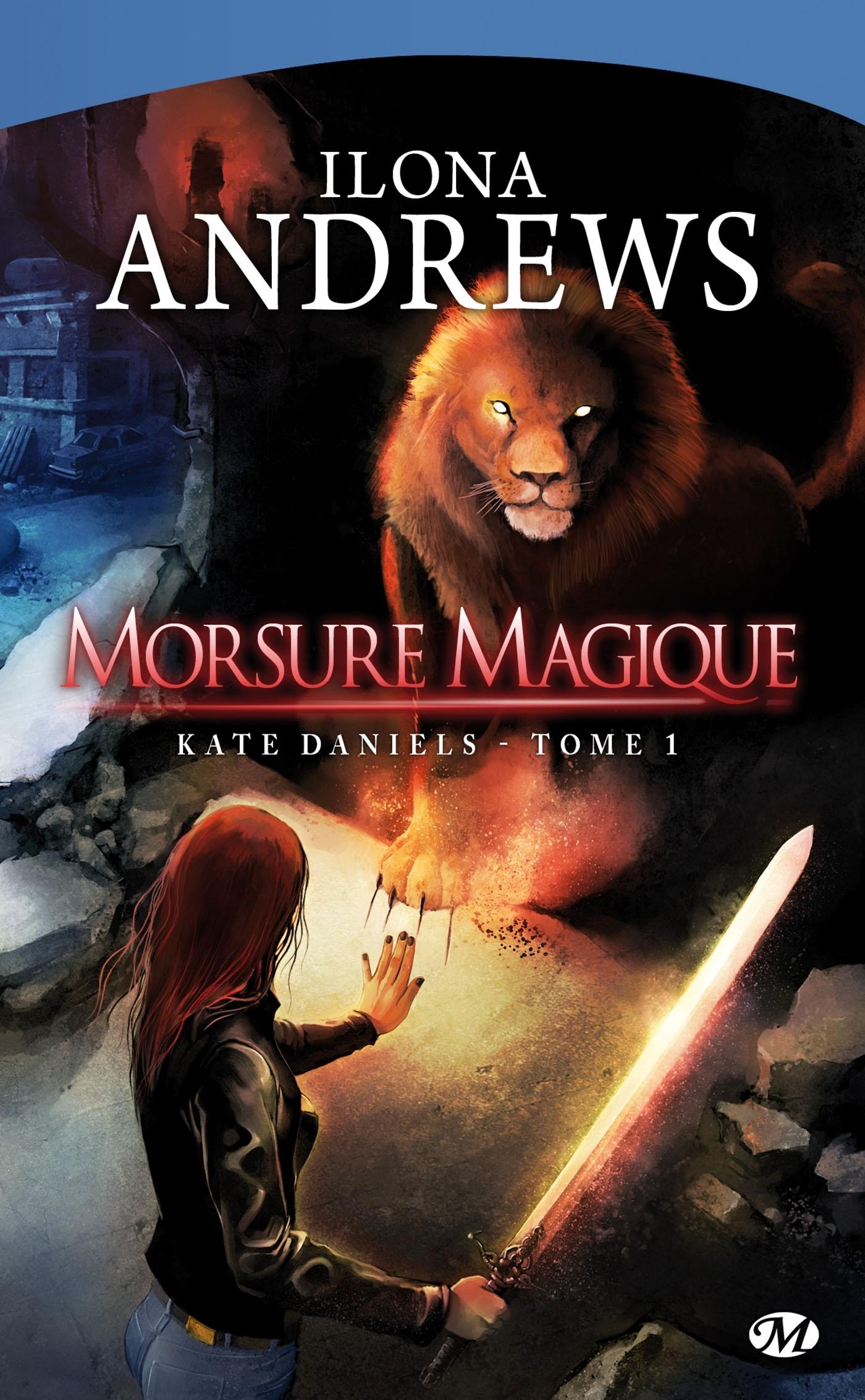 KATE DANIELS, T1 : MORSURE MAGIQUE