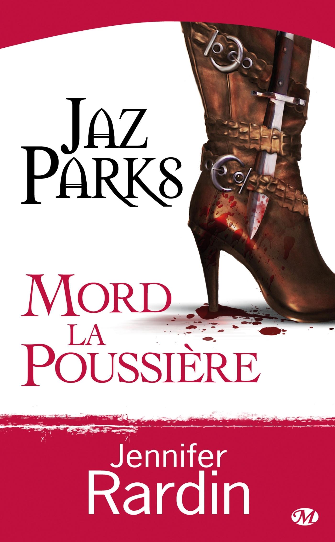JAZ PARKS, T2 : JAZ PARKS MORD LA POUSSIERE