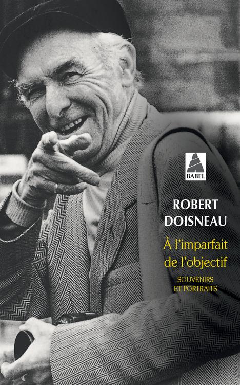 A L'IMPARFAIT DE L'OBJECTIF (NE) BABEL 174 - SOUVENIRS ET PORTRAITS