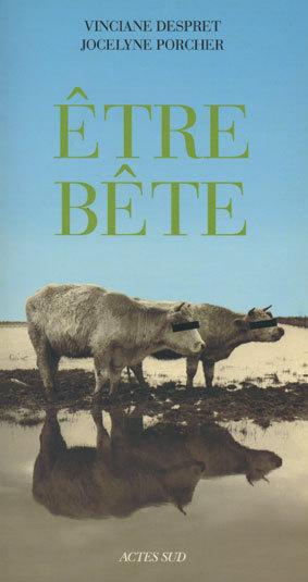 ETRE BETE - L'ESPRIT DES ETABLES