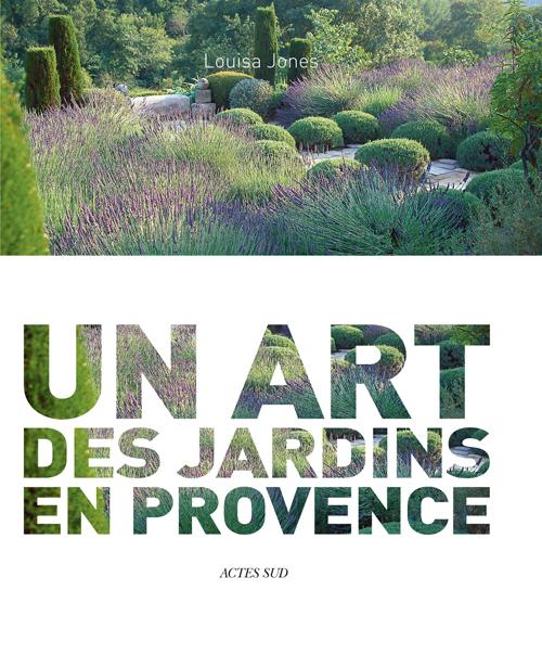 NICOLE DE VESIAN - UN ART DES JARDINS EN PROVENCE (FRANCAIS)