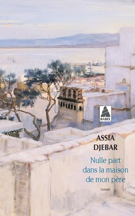 NULLE PART DANS LA MAISON DE MON PERE BABEL 993