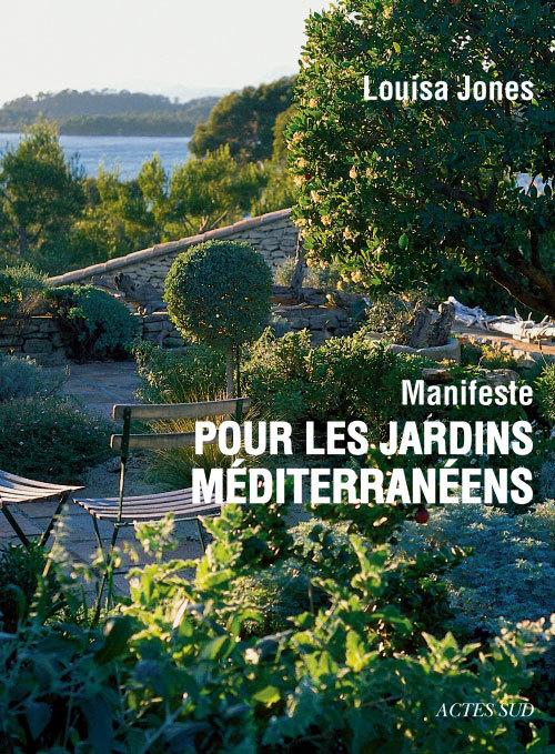 MANIFESTE POUR LES JARDINS MEDITERRANEENS