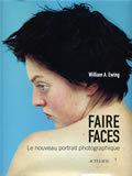 FAIRE FACES - LE NOUVEAU PORTRAIT PHOTOGRAPHIQUE