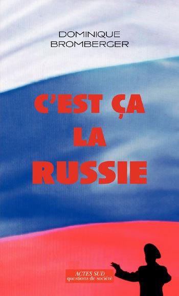 C'EST CA LA RUSSIE LE PAYS D'UN GRAND REVE EVANOUI