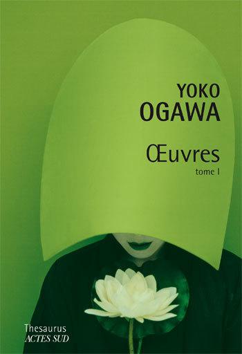 YOKO OGAWA - OEUVRES - TOME 1