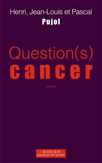 QUESTION(S) CANCER ESSAI