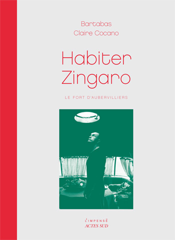 HABITER ZINGARO - LE FORT D'AUBERVILLIERS