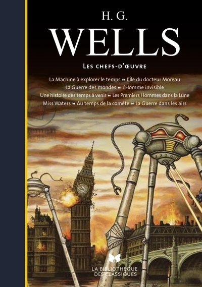 H. G. WELLS - LES CHEFS-D'OEUVRE