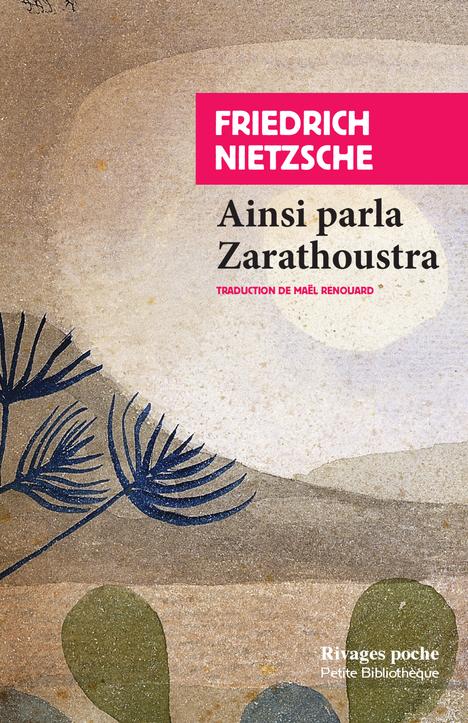 AINSI PARLA ZARATHOUSTRA - UN LIVRE POUR TOUS ET POUR CHACUN