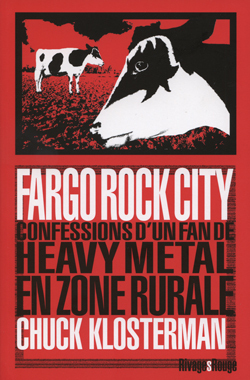 FARGO ROCK CITY - HEAVY METAL EN ZONE RURAL