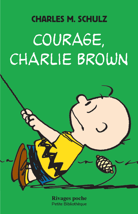 COURAGE, CHARLIE BROWN - 1ERE ED