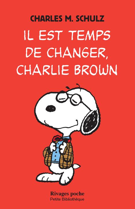 IL EST TEMPS DE CHANGER, CHARLIE BROWN - 1ERE ED