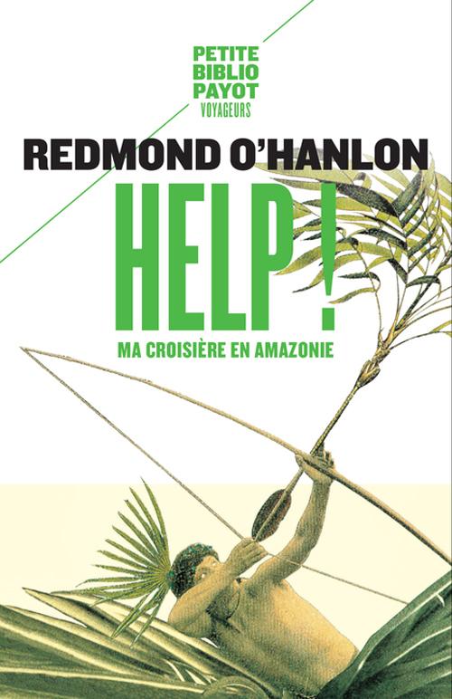 HELP ! - MA CROISIERE EN AMAZONIE