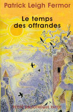 TEMPS DES OFFRANDES (LE)
