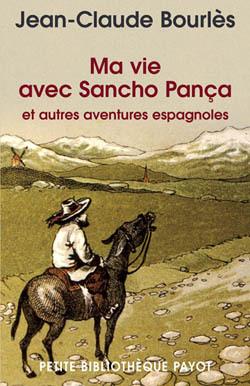 MA VIE AVEC SANCHO PANCA