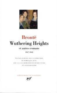 WUTHERING HEIGHTS ET AUTRES ROMANS - (1847-1848)